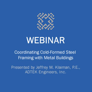 Webinar on Coordinating Cold-Formed Steel Framing with Metal Buildings course image